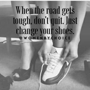 Just Change Your Shoes