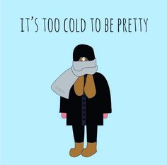 a23a438f1ce116b2d6d630350a1e2463--cold-weather-funny-so-funny